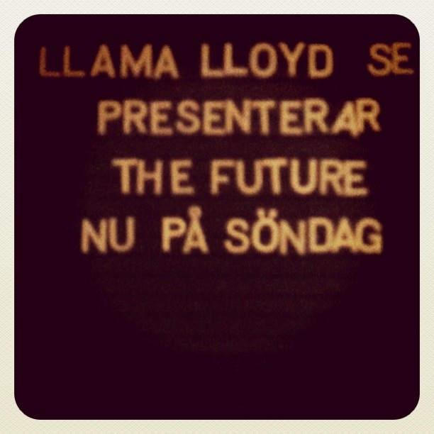Llama Lloyd presenterar The Future, nu på söndag