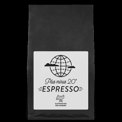 Kafferäven: Espresso plus minus 20 grader
