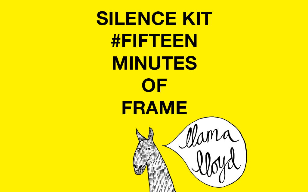 Fifteen minutes of frame: Silence Kit