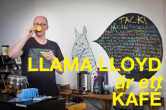 Llama Lloyd är ett kafé